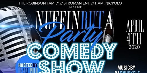 """The Robinson Family Presents """"Ain't Nothing But A Party Ya'll!!"""