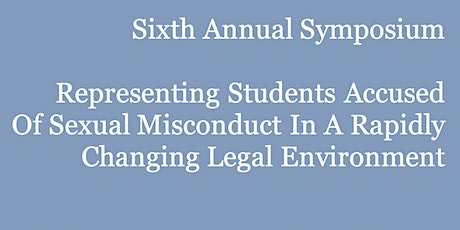 Sixth Annual Symposium: Representing Students Accused of Sexual Misconduct tickets