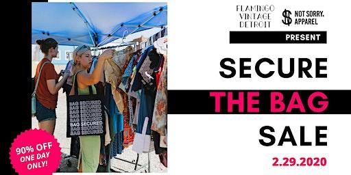 Secure the Bag Blowout Sale
