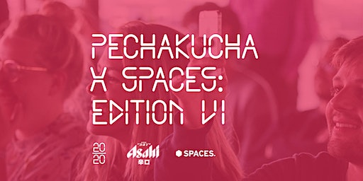 PechaKucha x Spaces - Rooftop Edition VI
