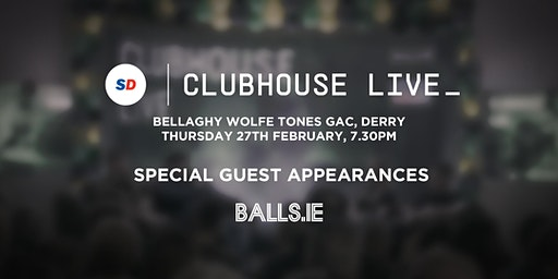 Clubhouse Live with Balls.ie & Sports Direct