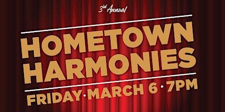 3rd Annual Hometown Harmonies tickets
