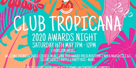 JNA AWARDS 2020 - CLUB TROPICANA tickets