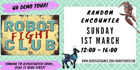 Robot Fight Club Demo Tour - Random Encounter York tickets