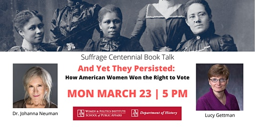 Suffrage Centennial Book Talk: And Yet They Persisted