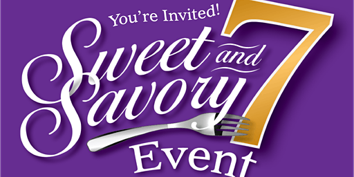 Sweet & Savory Seven Event