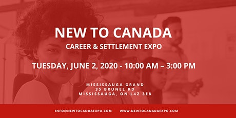 New To Canada | Career & Settlement Expo tickets