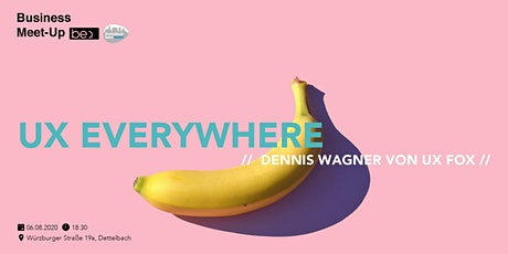 (UX)  Nutzererfahrung everywhere be content featuring UX fox Dennis Wagner Tickets