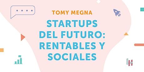 AticcoTalk: Startups del futuro: Rentables y Sociales entradas