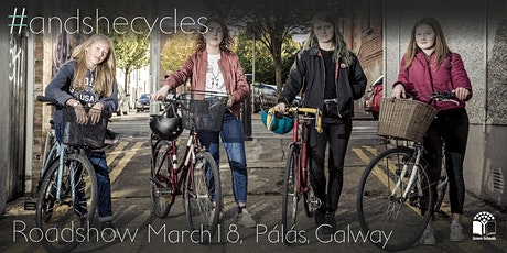 #andshecycles Roadshow Galway tickets