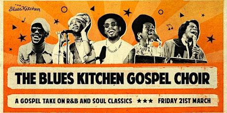 The Blues Kitchen Gospel Choir tickets