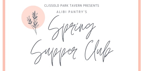 Spring Supper Club at CPT tickets