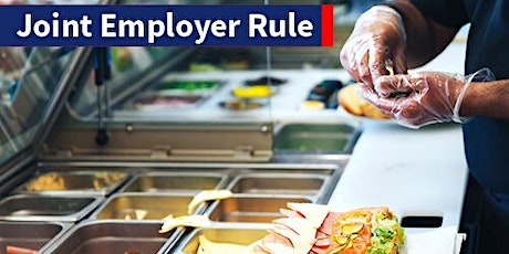 Webinar on the Fair Labor Standards Act's joint employer final rule: March 3, 2020 tickets