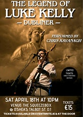 The Legend of Luke Kelly tickets