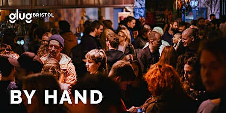 Glug Bristol presents: By Hand tickets