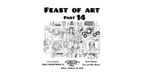 Feast of Art 14 tickets