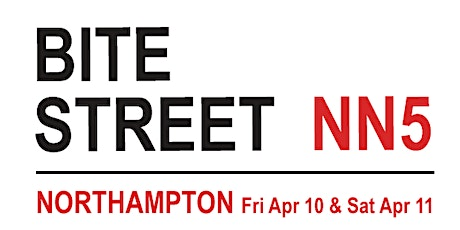 Bite Street NN, Northampton, April 10/11 tickets