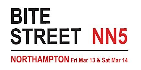 Bite Street, Northampton March 13/14 tickets