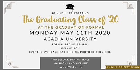 Graduation Formal Acadia Class of '20 tickets