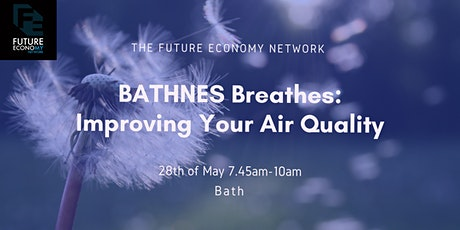 BATHNES Breathes: Improving Your Air Quality tickets