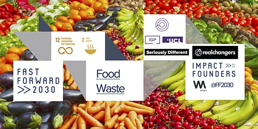 Fast Forward 2030: Food Waste