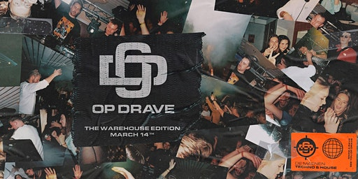OP DRAVE - The Warehouse Edition