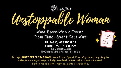 Unstoppable Woman: Wine Down With a Twist tickets