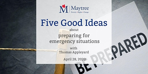 Five Good Ideas about preparing for emergency situations
