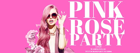 The Pink Rosé Party tickets