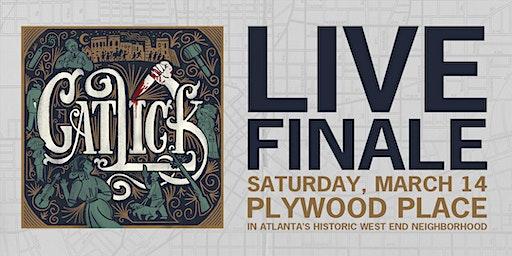 Catlick LIVE Finale