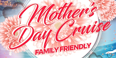Mother's Day Lake Michigan Family Cruise on Sunday Late Afternoon May 10th tickets