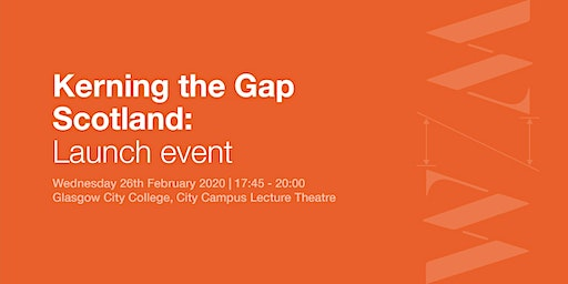 Kerning the Gap is coming to Scotland!