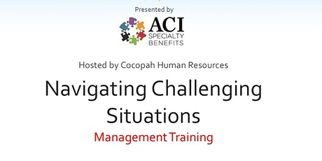 Navigating Challenging Situations tickets