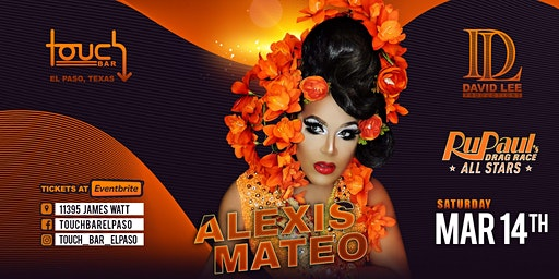 Alexis Mateo • Rupaul's Drag Race • Live at Touch Bar El Paso