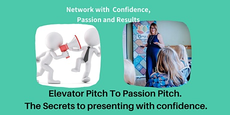 Elevator Pitch to Passion Pitch - Creating the Pitch to get you noticed. tickets