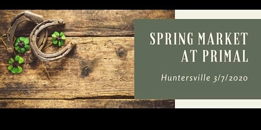 Spring Sip and Shop at Primal Huntersville
