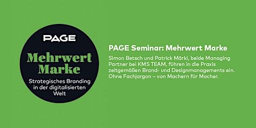 PAGE Seminar »Mehrwert Marke« mit Simon Betsch und Patrick Märki