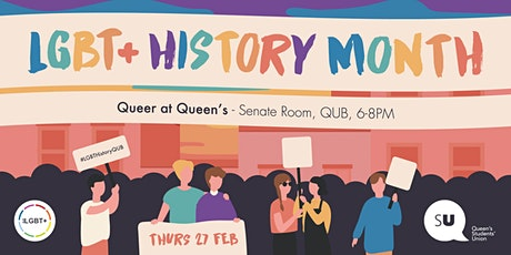 LGBT+ History Month -Queer at Queen's tickets
