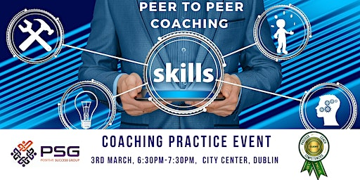 Dublin - Peer to Peer Coaching - Practice Event
