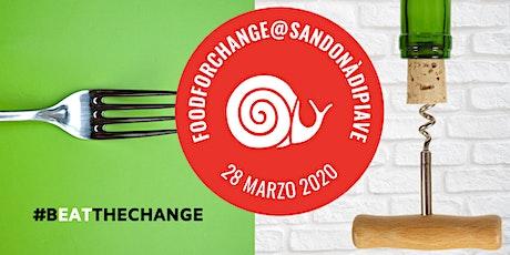 Food for Change@San Donà di Piave biglietti