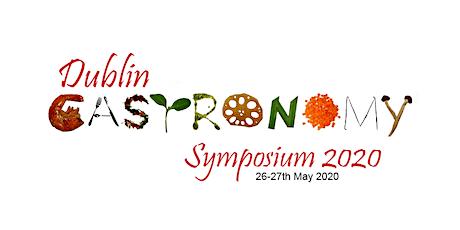Dublin Gastronomy Symposium  2020 tickets