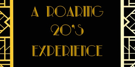 A Roaring 20's Experience tickets