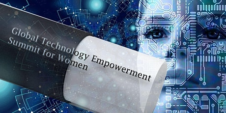 Global Technology Empowerment Summit for Women tickets