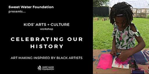 Kids' Workshop | Celebrating Our History through Art Making