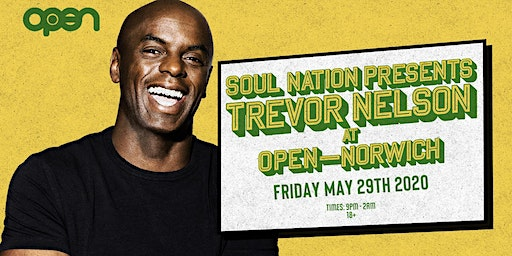Trevor Nelson's Soul Nation Norwich