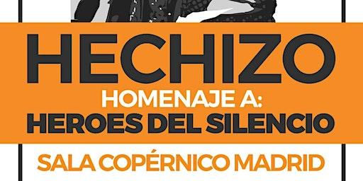 Hechizo: Tributo a Héroes del silecio - Madrid