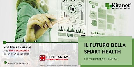 Il futuro della Smart Health: scopri KIRANET a Exposanità biglietti