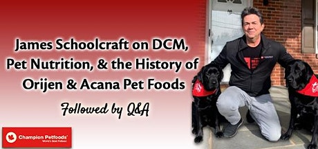DCM, Nutrition, and the History of Orijen and Acana Pet Foods tickets