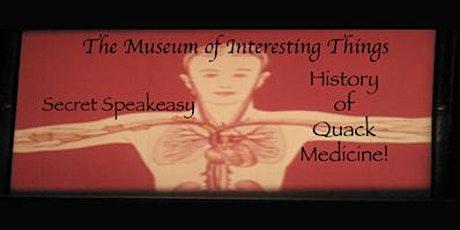 Quack Medicine Secret Speakeasy Sun Feb 23rd 6pm tickets