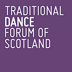 Traditional Dance Forum of Scotland AGM tickets